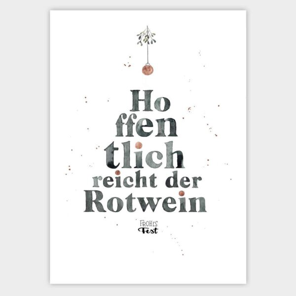"""Weihnachtskarte Aquarellzeichnung """"Hoffentlich reicht der Rotwein - Frohes Fest"""""""